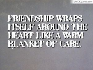jarofquates.com friendship wraps itself around the heart like a warm blanket of care feature photo for all wrapped up
